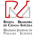 Revista Brasileira de Ciencia Avicola / Brazilian Journal of Poultry Science